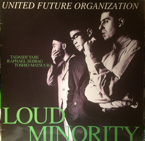 Back To The Future 1962 1975 May 2013: United Future Organization – Loud Minority [LIBRARY RECORDS]